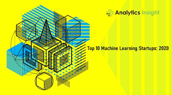2020年十大机器学习初创公司